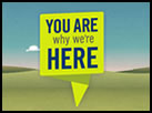 You Are Why We're Here